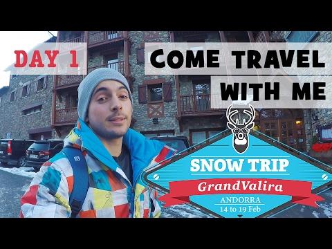 Day 1 | Grandvalira, Andorra - Snow Trip 2017