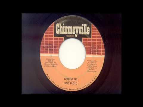 King Floyd - Groove Me