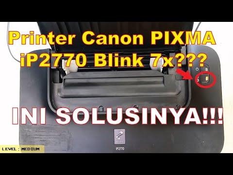 Cara mengatasi Canon ip2770 error blinking 10 kali atau Error Number B200, lampu kedip bergantian.
