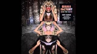 Giana Factory - Joy And Deception