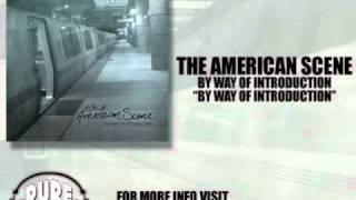 Watch American Scene By Way Of Introduction video