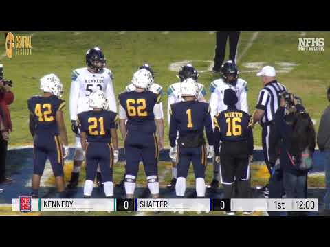 2018 Division 5 Central Section Championship Shafter High School vs. Kennedy High School