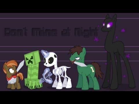 [✎] Don't Mine at Night (PMV Parody)