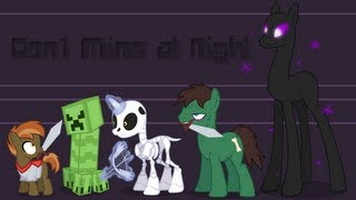 Repeat youtube video [✎] Don't Mine at Night (PMV Parody)