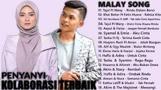 Penyanyi Kolaborasi Terbaik 2018 - lagu Duet Malaysia Hot Terkini   Lagu Baru Melayu
