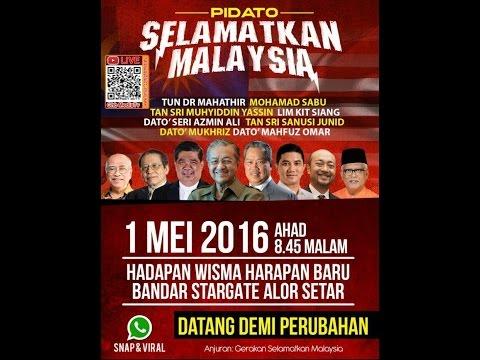 """PIDATO """"SELAMATKAN MALAYSIA"""" - ALOR SETAR, KEDAH"""