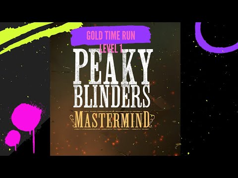 Gold Time and all Collectables in Peaky Blinders Mastermind (Level 1)  