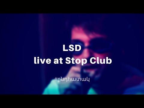 #ընդհատակ. LSD Live At Stop Club