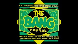 "The Bang riddim ""INSTRUMENTAL"" by Infini-T music, Positive Vibz & Jazzwad"