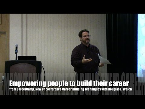 Empowering people to build their career from CareerCamp: New Unconference Career Building Methods