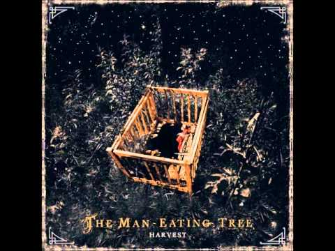 The Man-Eating Tree - Harvest Bell + At The Green Country Chapel