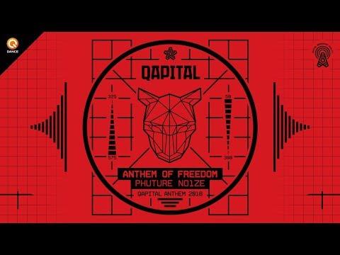 QAPITAL 2018 | Official Q-dance Anthem | Phuture Noize - Anthem of Freedom