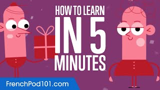 How to Learn French in 5 Minutes