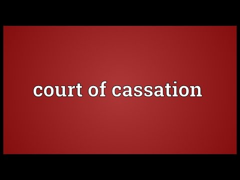 Court of cassation Meaning