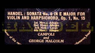 Handel / George Malcolm / Campoli, 1952: Sonata No. 6 in E major, Op. 1, No. 15 - Complete