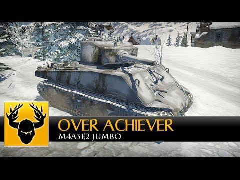 WT || Over Achiever - M4A3E2 Jumbo (Realistic)