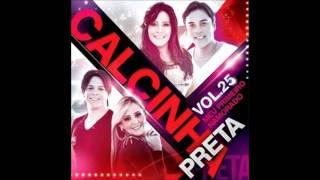 Calcinha Preta - EXCLUSIVO - Medlley || Noite noite noite / Jura que me ama