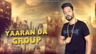 Yaaran Da Group | ( Full Song) | Jatinder Jeetu | New Punjabi Songs 2019 | Latest Punjabi Songs