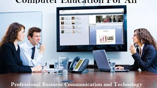 Business Communication and Technology by Computer Education for All Unit 3