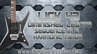 Lick #43 - Sequenced Diminished Legato in E Harmonic Minor Metal Lick + TAB