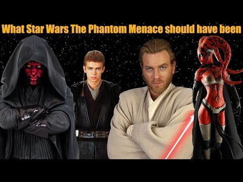 The Phantom Menace - What it Should Have Been