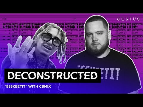 The Making Of Lil Pump's  ESSKEETIT  With CBMIX | Deconstructed