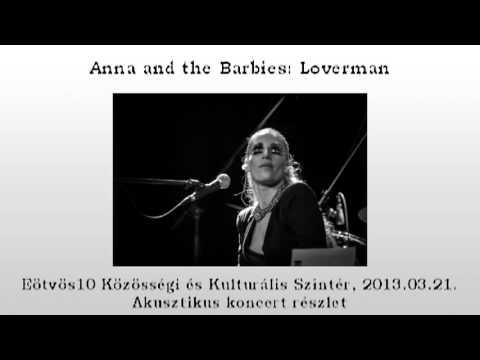 Anna and the Barbies: Loverman akusztikus előadás 0321