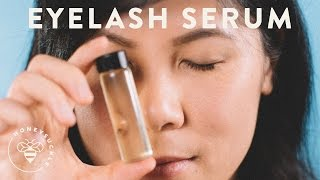 Grow Lashes with DIY Eyelash Growth Serum - NATURAL BEAUTY SERIES