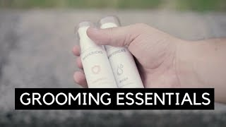 My Grooming Essentials | Mens Grooming Essentials | Grooming Tips and Tricks
