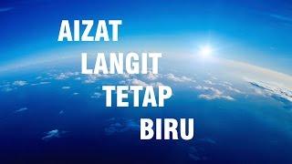 Download lagu Aizat Langit Tetap Biru