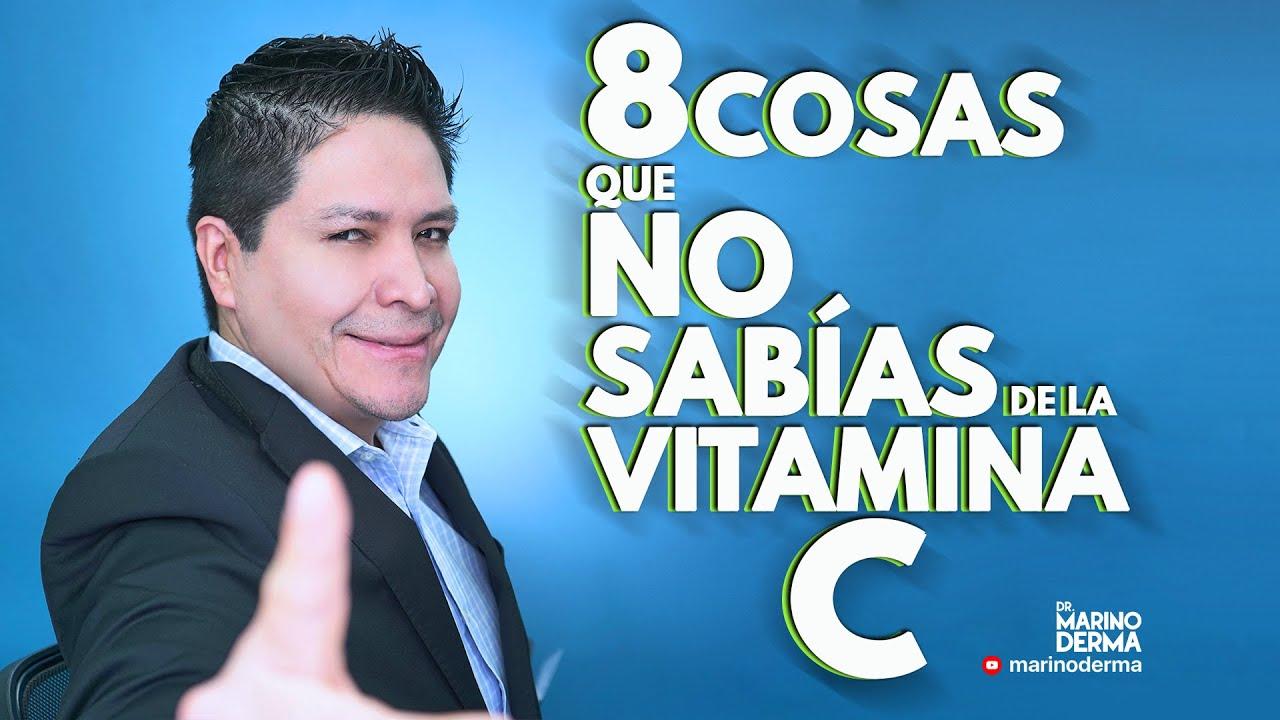 8 COSAS QUE NO SABIAS DE LA VITAMINA C || DR MARINO DERMATOLOGO