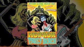 Mystery Science Theater 3000: Horror of Party Beach