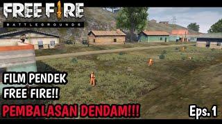 VIRAL!!! FILM PENDEK FREE FIRE!! PEMBALASAN DENDAM - DUBBING LUCU BAHASA INDONESIA