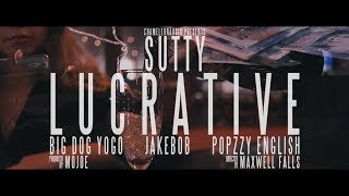 SUTTY, Big Dog Yogo, Jakebob & Popzzy English - Lucrative (Prod. by MoJoe)