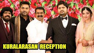 Seeman, Sivakarthikeyan & Kollywood Celebs at Kuralarasan Reception