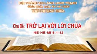 HTTL LONG TRẠCH - Chương trình thờ phượng Chúa - 12/09/2021
