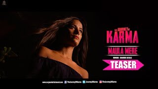 Maula Mere Song Teaser   The Journey of Karma   Poonam Pandey & Shakti Kapoor   Surya Entertainment