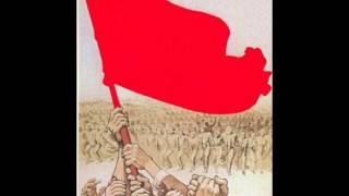 Avanti Popolo! Bandiera Rossa!
