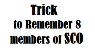 Trick to Remember member Countries of SCO - shanghai cooperation organisation