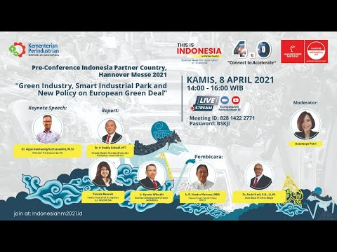 """Hannover Messe 2021 """"Green Industry, Smart Industrial Park and New Policy on European Green Deal"""""""