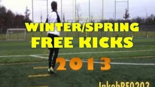 Winter/Spring Free Kicks 2013 // BEST FREE KICK VIDEO SO FAR // HD