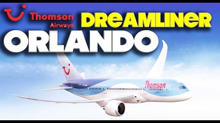 THOMSON DREAMLINER 787 - PREMIUM ECONOMY - GATWICK - SANFORD ORLANDO LGW - SFB