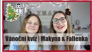 VÁNOČNÍ KVÍZ | MAKYNA & FALLENKA | ep. 3