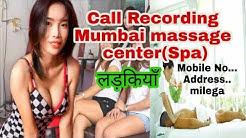 मुम्बई में मसाज पार्लर की लड़कीया कैसे बात करती है फोन पर || Live call recording of Mumbai spa 2019