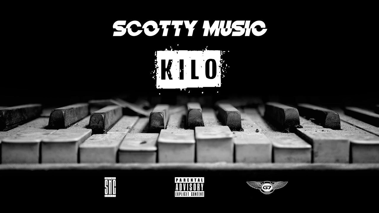 Scotty Music - Kilo (Official Audio)