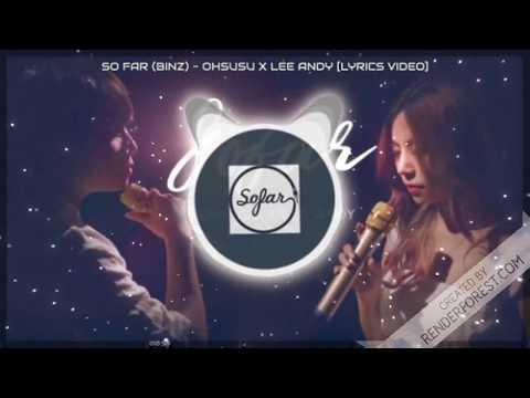 SO FAR (BINZ) - OHSUSU x LEE ANDY [Cover Lyrics Video]