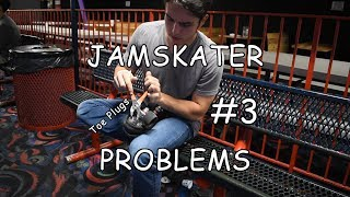 Toe Plugs - Jamskater Problems #3