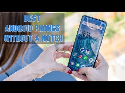 5 Best Android Phones Without A Notch | Edge-to-Edge Display Smartphones 2018