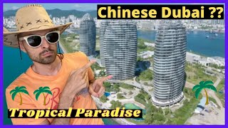 IS THIS CHINESE DUBAI or HAWAII Tropical paradise in the south of CHINA