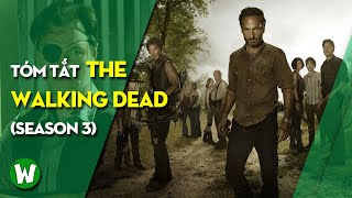 Tóm Tắt The Walking Dead (Xác Sống)   Season 3